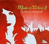 echange, troc Gulbahar Kultur, Murat Ses - Made In Turkey /Vol.2 : The World Fo Turkish Grooves