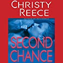 Second Chance: A Last Chance Rescue Novel (       UNABRIDGED) by Christy Reece Narrated by Coleen Marlo
