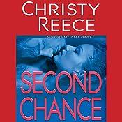 Second Chance: A Last Chance Rescue Novel | Christy Reece