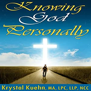 Knowing God Personally | [Krystal Kuehn]