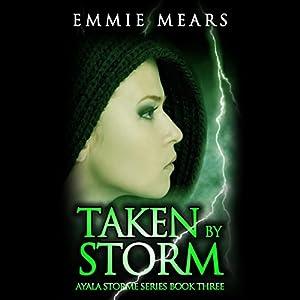 Taken by Storm Audiobook