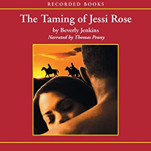 The Taming of Jessi Rose | [Beverly Jenkins]