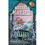 A Highlander's Destiny (The Daughters of the Glen Book 5) ~ Melissa Mayhue