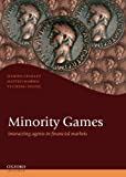 img - for Minority Games: Interacting agents in financial markets (Oxford Finance Series) book / textbook / text book