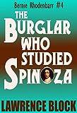 The Burglar Who Studied Spinoza (Bernie Rhodenbarr Book 4) (English Edition)