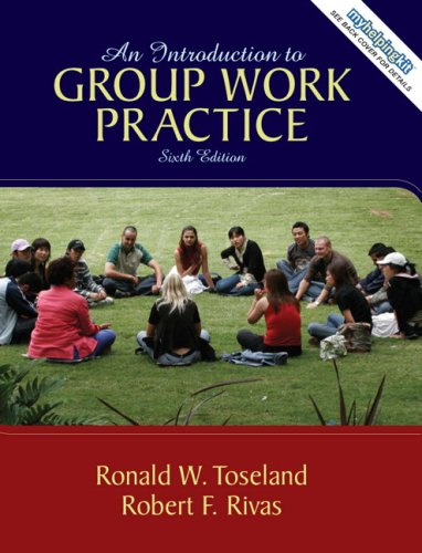 Introduction to Group Work Practice, An (6th Edition)
