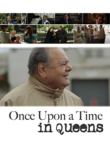 once upon a time in queens paul sorvino michael rapaport