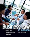 Business Law in Canada (8th Edition) (0132065487) by Yates, Richard A.