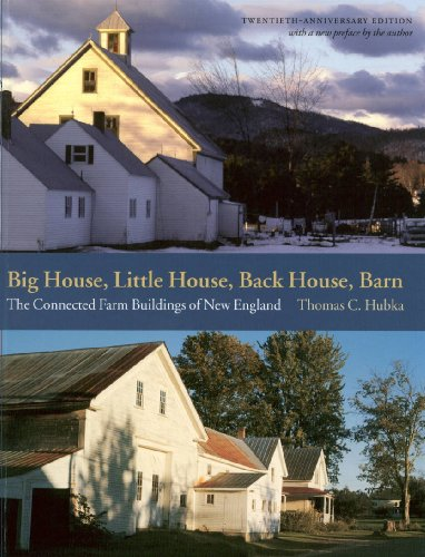 Big House, Little House, Back House, Barn: The Connected Farm Buildings of New England