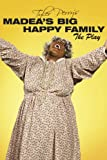 Madeas Big Happy Family (Play)