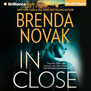 In Close: Bulletproof Trilogy, Book 3 | [Brenda Novak]