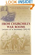 From Churchill's War Rooms: Letters of a Secretary 1943-45