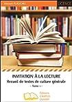 Invitation � la lecture (Tome 1)