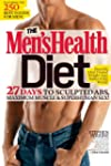 The Men's Health Diet: 27 Days to Scu...