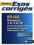 Exos corrigés - Processus 7,8,9 et 10 - BTS CGO