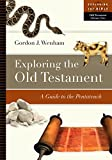 img - for Exploring the Old Testament: A Guide to the Pentateuch (Exploring the Bible) book / textbook / text book
