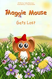 Maggie Mouse Gets Lost (Maggie Mouse Picture Books for Children)