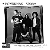 The Good, the Bad and the Ugly, Vol. 1 ~ Powerman 5000