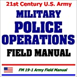 echange, troc Department of Defense - 21st Century U.S. Army Military Police Operations Field Manual