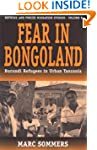Fear in Bongoland: Burundi Refugees Y...