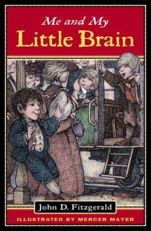 Me and My Little Brain (Great Brain), John D. Fitzgerald