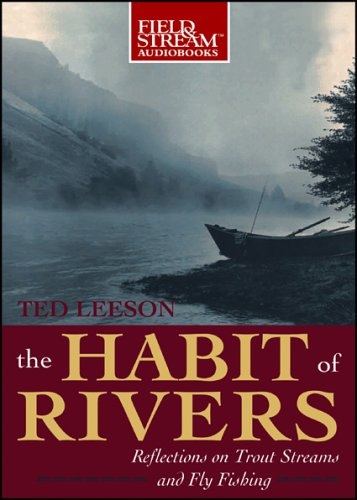 the-habit-of-rivers-reflections-on-trout-streams-and-fly-fishing-field-stream