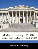 Modern History of Fomc Communication: 1975-2002