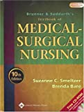 Brunner and Suddarths Textbook of Medical-Surgical Nursing, 10th Edition