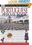 Portuguese Phrase Book (Eyewitness Tr...
