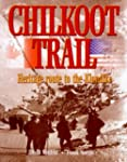 Chilkoot Trail: Heritage route to the...