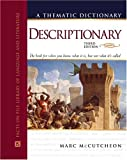 Descriptionary: A Thematic Dictionary (Facts on File Library of Language and Literature) (081605925X) by Marc McCutcheon