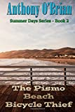 The Pismo Beach Bicycle Thief (Summer Days Series) (Volume 2)