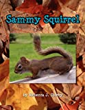 Sammy Squirrel