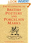 Encyclopedia Of British Pottery And P...