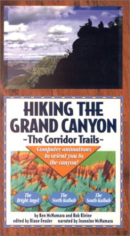Hiking the Grand Canyon - The Corridor Trails [VHS]