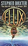 Flux (0006476201) by Stephen Baxter