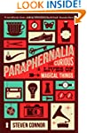 Paraphernalia: The Curious Lives of M...