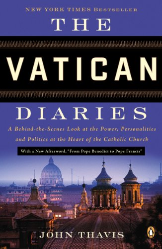 John Thavis - The Vatican Diaries