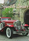 Speed & Luxury: The Great Cars