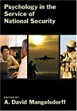 Psychology in the Service of National Security