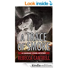 A Trace of Smoke: the First Hannah Vogel Mystery (Hannah Vogel Novels)