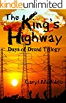 The King's Highway (Days of Dread Tri...