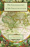 The Geography of the Imagination: Forty Essays (Nonpareil Book, 78) (1567920802) by Guy Davenport