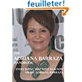 The Adriana Barraza Handbook - Everything You Need to Know About Adriana Barraza