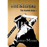 The Keepers (The Bounds) ~ Jeffery Moore