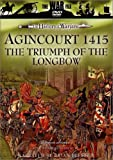 The History Of Warfare: Agincourt 1415 - The Triumph Of The.... [DVD] [UK Import]