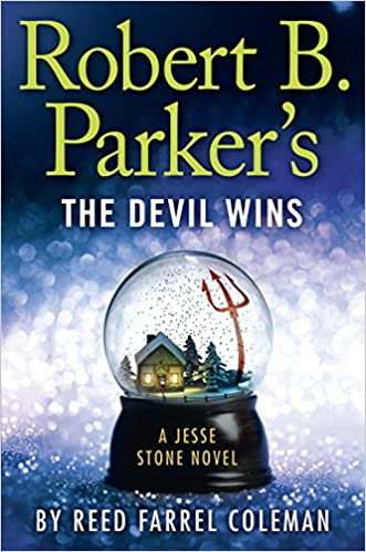 Robert Parker's the Devil Wins by Reed Coleman