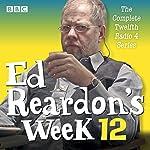 Ed Reardon's Week: Series 12: The BBC Radio Sitcom | Christopher Douglas,Andrew Nickolds