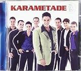 Songtexte von Karametade - Karametade