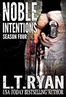 Noble Intentions: Season Four (Jack Noble #9) (Noble Intentions Boxed set Book 4) (English Edition)